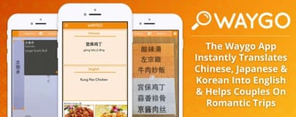 Waygo Translates Chinese & Can Help Couples On Trips