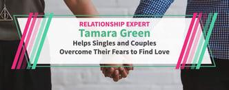 Tamara Green Helps Singles Overcome Dating Fears