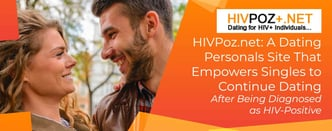HIVPoz.net Empowers HIV-Positive Singles to Keep Dating