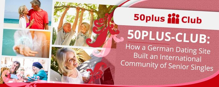 50plus Club Has Built An International Community