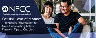 The NFCC Offers Financial Tips to Couples