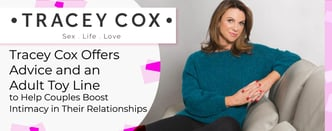 Tracey Cox Offers Advice and Adult Toys to Help Boost Intimacy