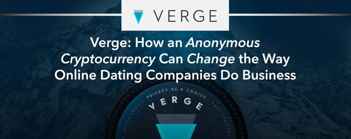 Verge Cryptocurrency Can Change Online Dating