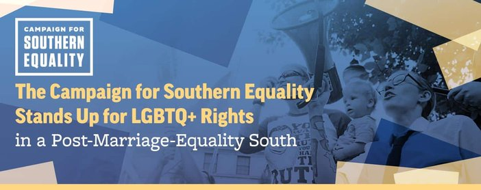 The Campaign for Southern Equality Stands Up for LGBTQ+ Rights in a Post-Marriage-Equality South