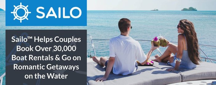 Sailo™ Helps Couples Book Over 30,000 Boat Rentals & Go on Romantic Getaways on the Water