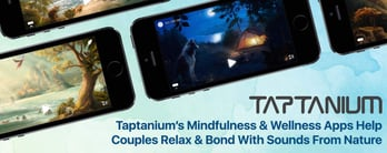 Taptanium's Wellness Apps Help Couples Relax & Bond