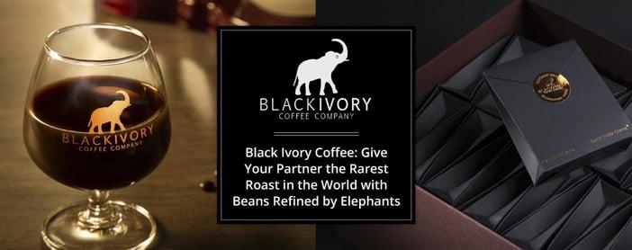 Black Ivory Coffee Gives Couples A Rare Roast