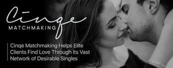 Cinqe Matchmaking Helps Elite Clients Find Love