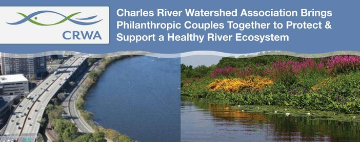 Charles River Watershed Association Brings Philanthropic Couples Together to Protect & Support a Healthy River Ecosystem