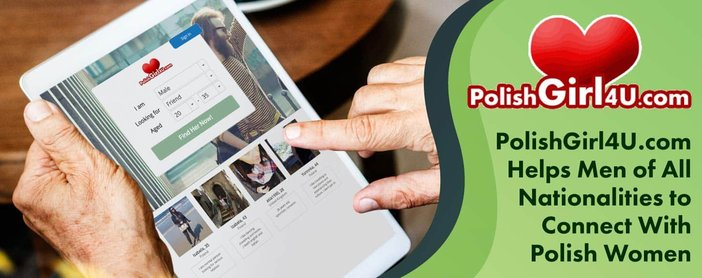 Polish Girl 4 U Helps Men Connect With Polish Women