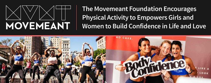 The Movemeant Foundation Encourages Physical Activity to Empower Girls and Women to Build Confidence in Life and Love