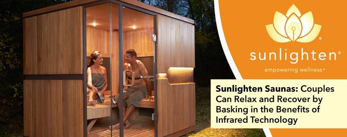 Sunlighten Saunas Help Couples Relax And Recover