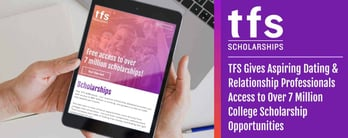 TFS: Scholarship Opportunities for Aspiring Dating Professionals
