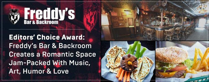 Editors' Choice Award: Freddy's Bar & Backroom Creates a Romantic Space Jam-Packed With Music, Art, Humor & Love