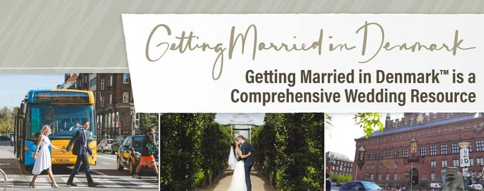 Getting Married in Denmark™ is a Comprehensive Resource for International Couples Planning a Wedding Abroad