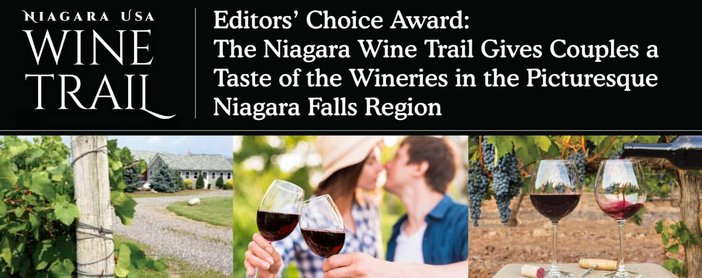 Editors' Choice Award: The Niagara Wine Trail Gives Couples a Taste of the Wineries in the Picturesque Niagara Falls Region