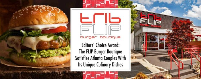 Flip Burger Boutique Satisfies Atlanta Couples