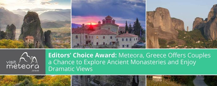Meteora Greece Offers Couples Romantic Times
