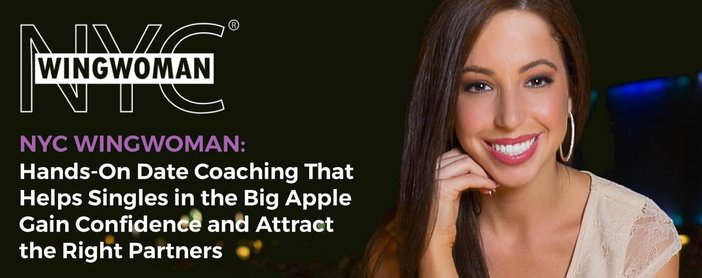 Nyc Wingwoman Offers Hands On Date Coaching