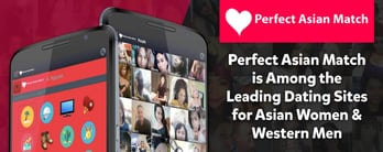 Perfect Asian Match is a Leading Dating Site