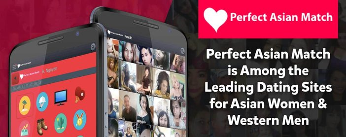 Perfect Asian Match is Among the Leading Dating Sites for Asian Women & Western Men