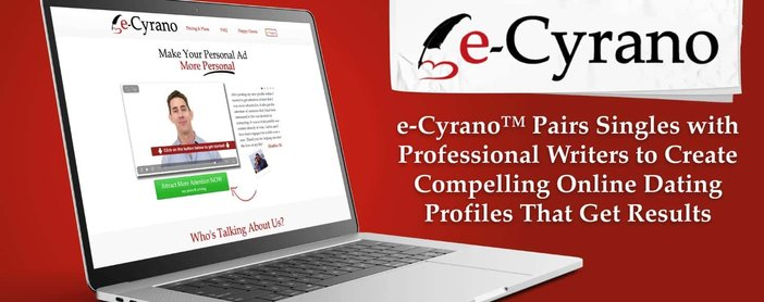 e-Cyrano™ Pairs Singles with Professional Writers to Create Compelling Online Dating Profiles That Get Results