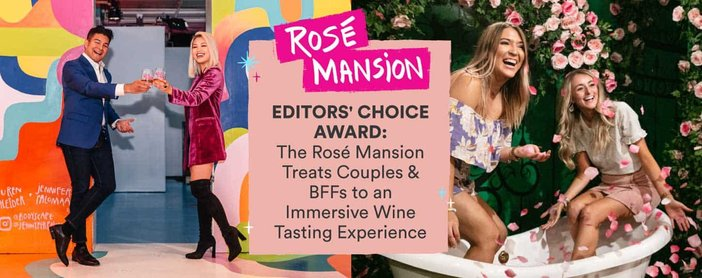 Editors' Choice Award: The Rosé Mansion Treats Couples & BFFs to an Immersive Wine Tasting Experience