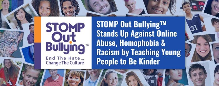 STOMP Out Bullying™ Stands Up Against Online Abuse, Homophobia & Racism by Teaching Young People to Be Kinder