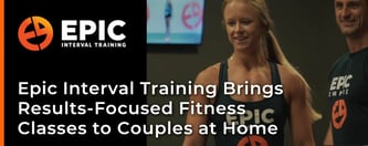 Epic Interval Training Brings Fitness to Couples at Home