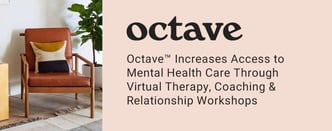 Octave™ Offers Virtual Therapy & Relationship Workshops