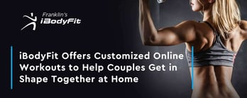 iBodyFit: Online Workouts Help Couples Get In Shape