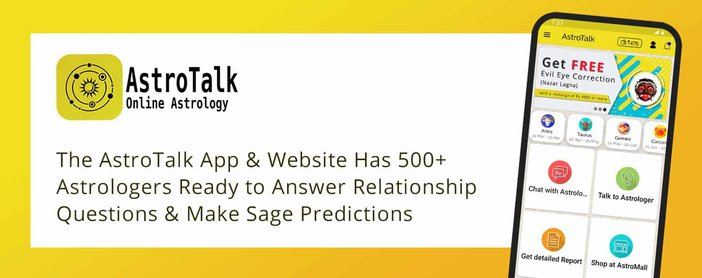 The AstroTalk App & Website Has 500+ Astrologers Ready to Answer Relationship Questions & Make Sage Predictions