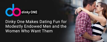 Dinky One: A Dating Platform for Modestly Endowed Men