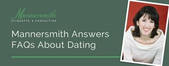 Mannersmith Answers FAQs About Modern Dating
