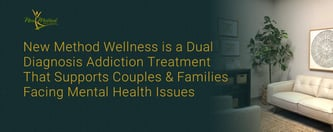 New Method Wellness Supports Couples Facing Addiction