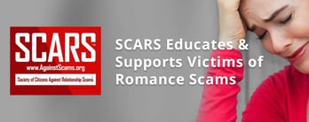 SCARS Educates & Supports Victims of Romance Scams
