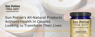 Sun Potion's Products Activate Good Health in Couples