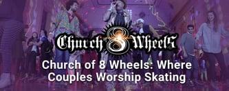 Church of 8 Wheels: Where Couples Worship Skating