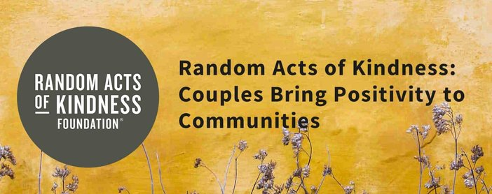 Random Acts Of Kindness Helps Couples Bring Positivity To Communities