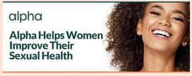 Alpha Helps Women Improve Their Sexual Health