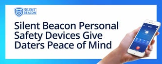 Silent Beacon Personal Safety Devices Give Daters Peace of Mind