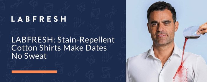 Labfresh Stain Repellent Shirts For Dates