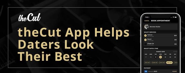 The Cut Barbershop App Helps Daters Look Their Best