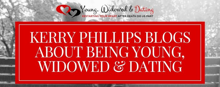 Kerry Phillips Blogs About Being Young Widowed And Dating