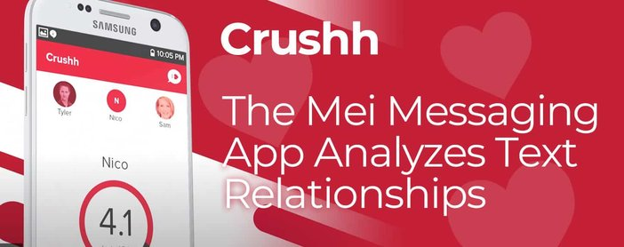 Crushh And Mei Messaging App Analyze Texts