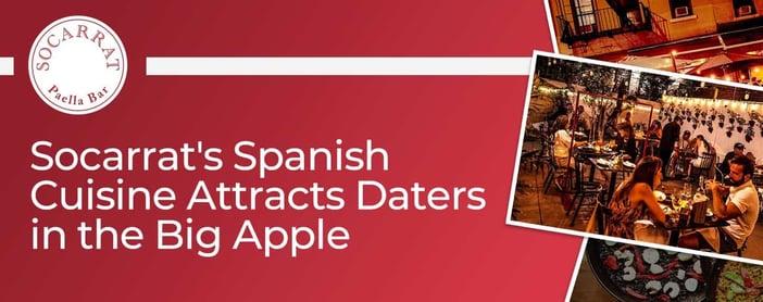 Socarrat Spanish Cuisine Attracts Daters In The Big Apple
