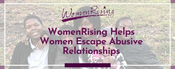 Women Rising Helps Women Escape Abusive Relationships