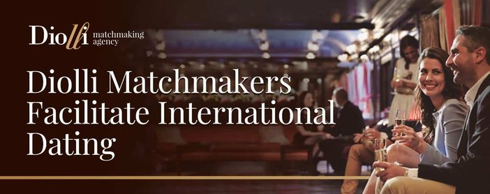 Diolli Matchmakers Facilitate International Dating