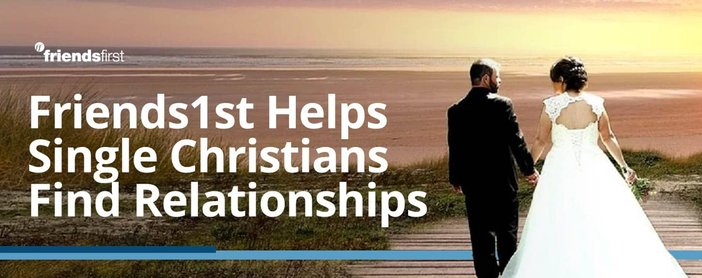 Friends1st Helps Single Christians Find Relationships