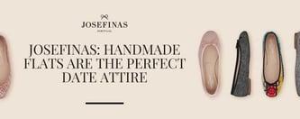 Josefinas: Handmade Flats are the Perfect Date Attire